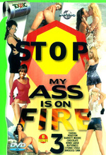 stop my ass is on fire 3