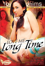 love me long time