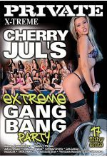 cherry juls extreme gangbang party