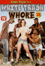 white trash whore 38