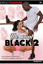 Download We Want Black 2