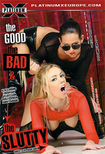 the good the bad and the slutty